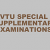 No VTU Special supplementary Examinations for the students who have failed in CIP71/81 / 10CIP18/28, MATDIP301, MATDIP401, 10CIV18/28