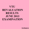 VTU Revaluation results june 2013 – 1st, 2nd, 3rd, 4th, 5th, 6th semesters | Photocopy of answer scripts june – july examinations