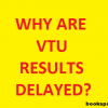 Why are VTU Results delayed? 4 Months passed and VTU Results not yet announced!