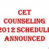 CET counseling 2012 schedule announced: Check out CET 2012 online counseling dates: Engineering and Medical counseling dates for CET 2012