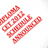 Diploma CET 2012: Schedule announced by KEA, exam and result dates: Relief for students