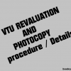 VTU Revaluation and Photocopy details for 1st, 2nd sem for June 2012 Examinations