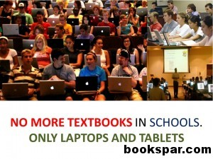 should student s textbooks be replaced by notebook laptops
